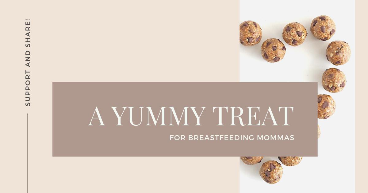 A Yummy Treat for Breastfeeding Mommas